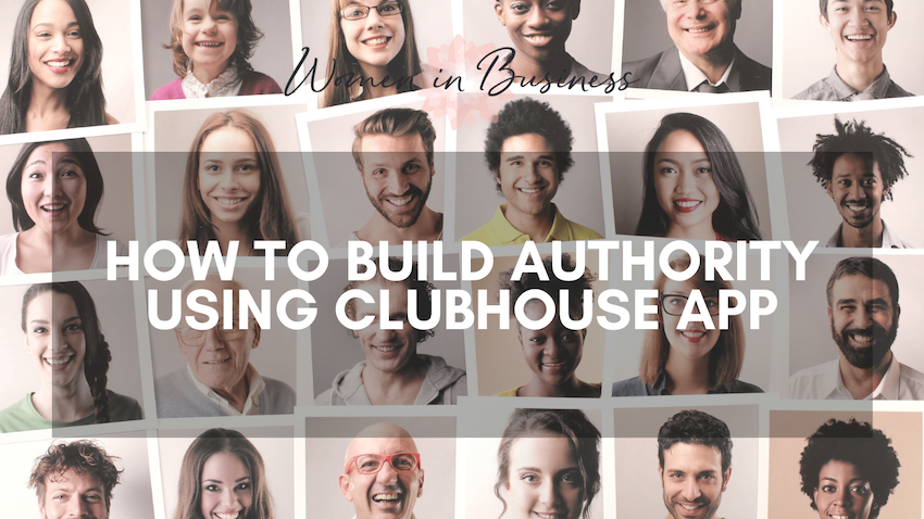 How to Build Authority Using Clubhouse App